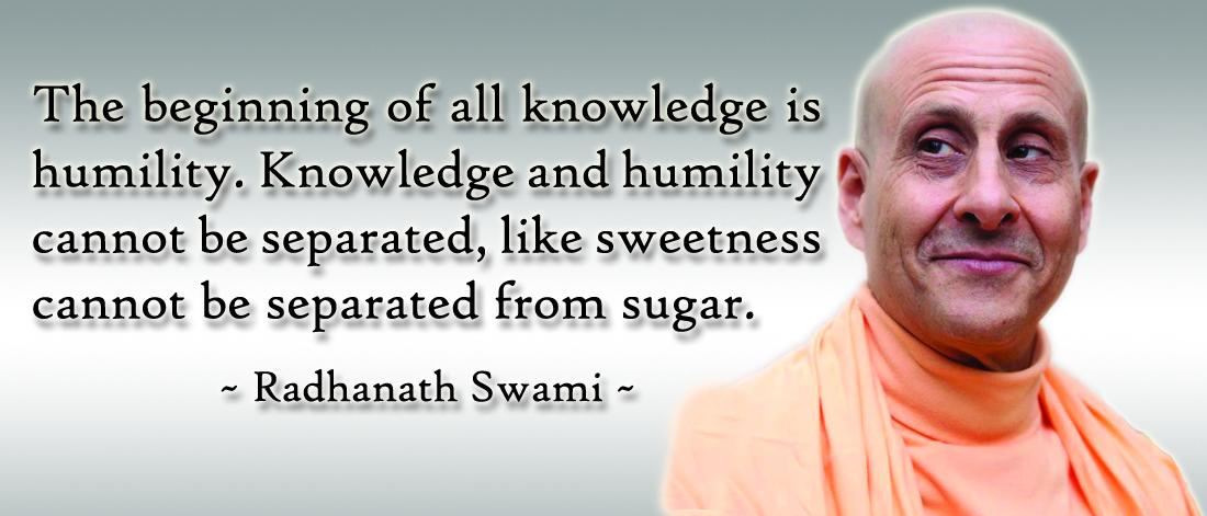Radhanath Swami on Knowledge with Humility