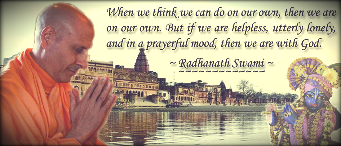 Radhanath Swami on Helpless & Prayerful mood