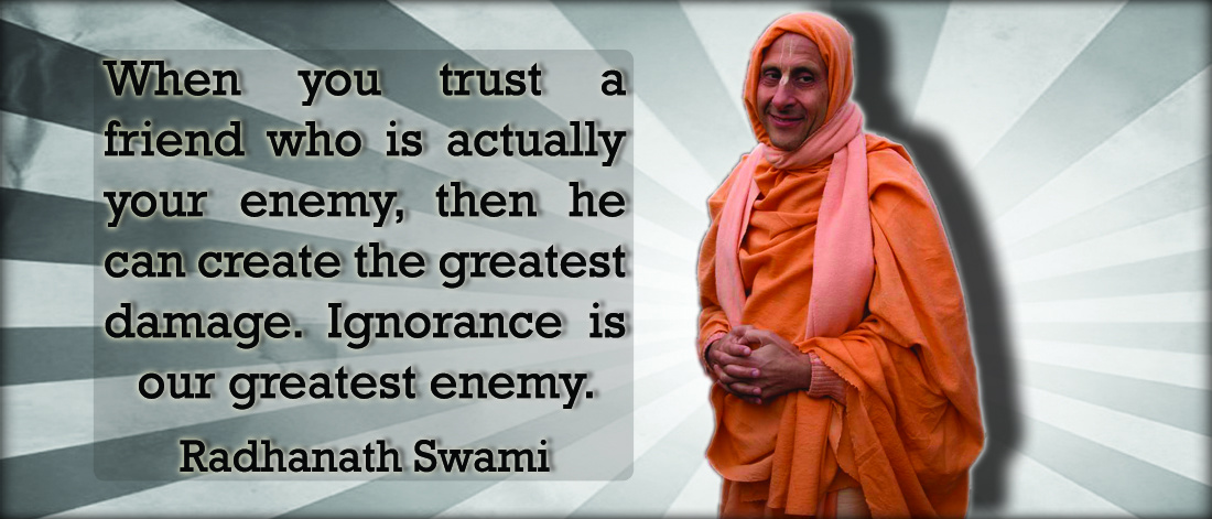 Radhanath Swami on Ignorance