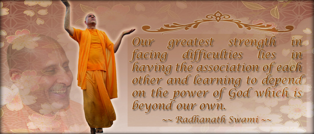 Radhanath Swami on Our greatest strength