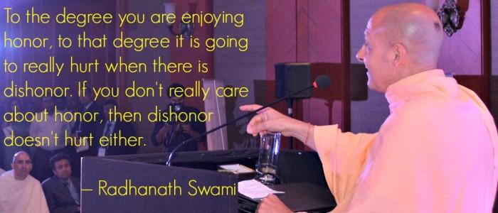 Radhanath Swami on honor